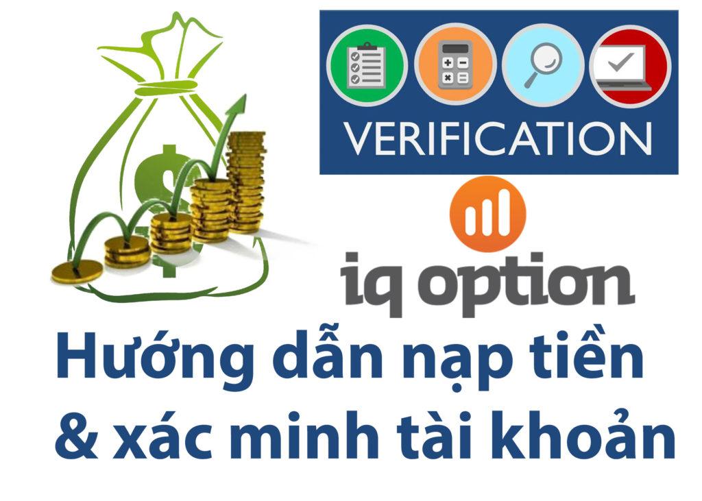 Hướng Dẫn Nạp Tiền Và Xác Minh Tài Khoản IQ Option Thông Qua Thẻ Visa