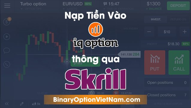 Cách Nạp Tiền IQ Option Qua Ví Skrill